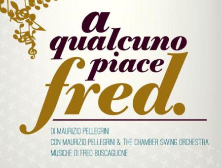 """A qualcuno piace… Fred! Al Teatro Filodrammatici di Milano per il Premio """"Riccardo Pradella"""""""
