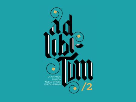 AD LIBITUM – La grande musica torna a Polignano